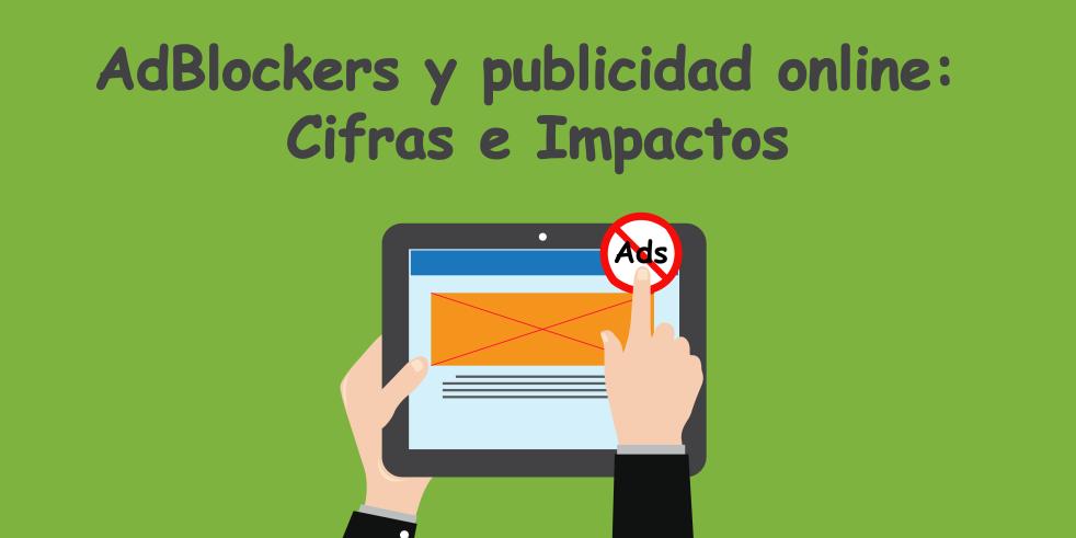 Portada_Adblockers_publicidad_online_cifras_impactos